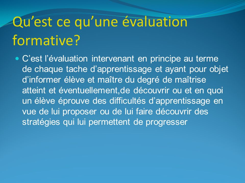 Quest ce quune évaluation formative.