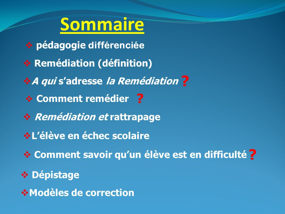HETEROGENEITE ET PEDAGOGIE DIFFERENCIEE Différencier, cest poser un diagnostic.