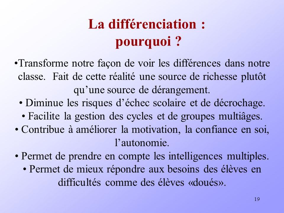 19 La différenciation : pourquoi .