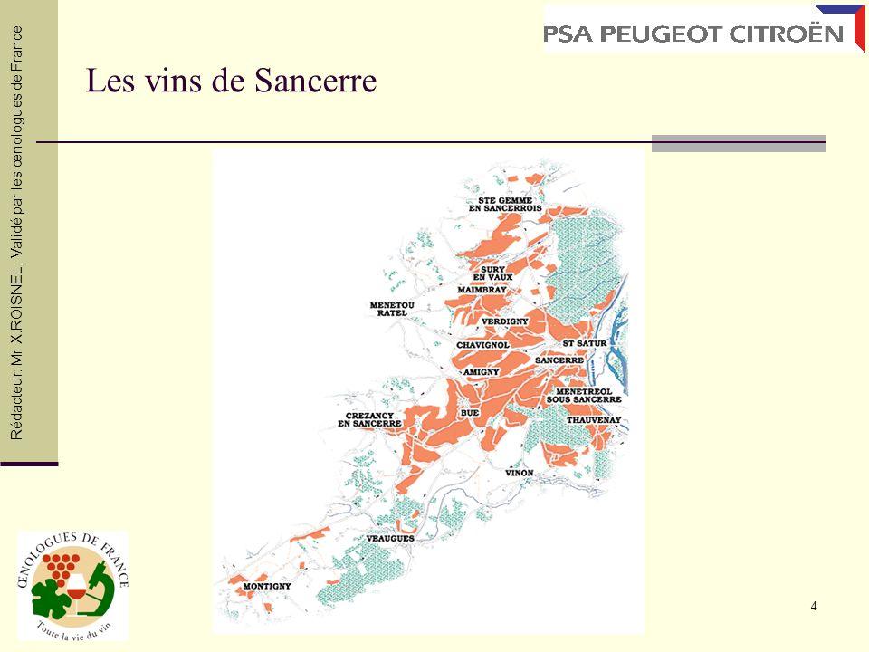 4 Les vins de Sancerre Rédacteur: Mr X.ROISNEL, Validé par les œnologues de France
