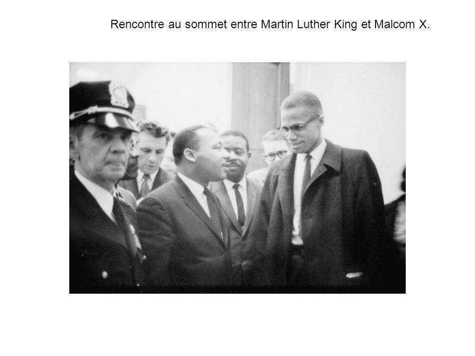 Rencontre au sommet entre Martin Luther King et Malcom X.