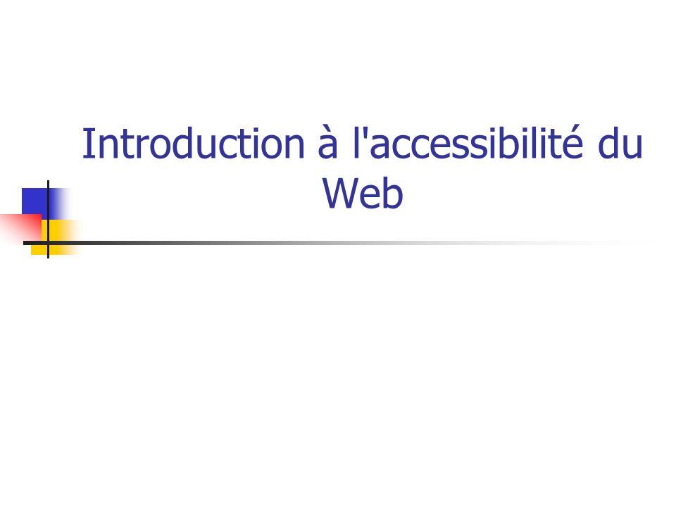 Introduction à l'accessibilité du Web
