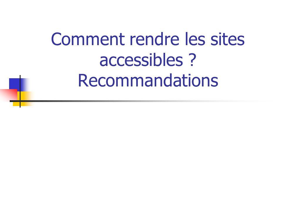 Comment rendre les sites accessibles ? Recommandations