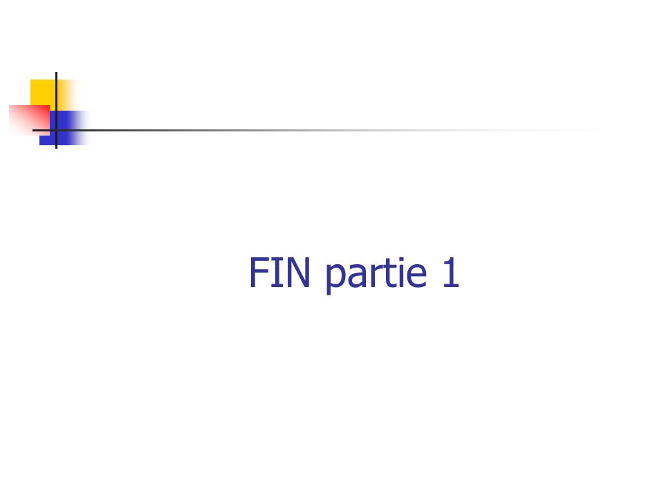 FIN partie 1