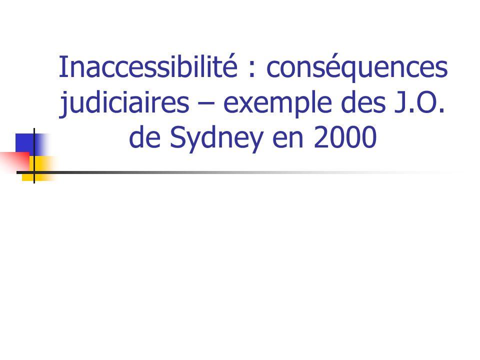 Inaccessibilité : conséquences judiciaires – exemple des J.O. de Sydney en 2000