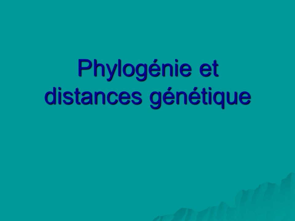 Phylogénie et distances génétique