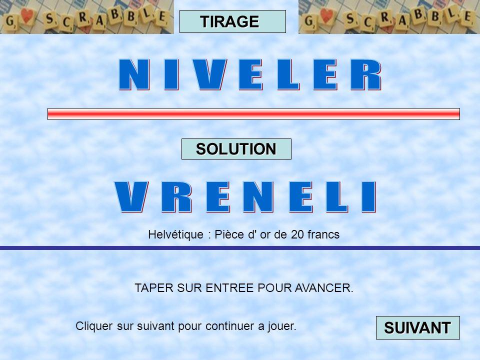 Cliquer sur suivant pour continuer a jouer. SUIVANT TAPER SUR ENTREE POUR AVANCER. TIRAGE SOLUTION Québec : Maillot de danse