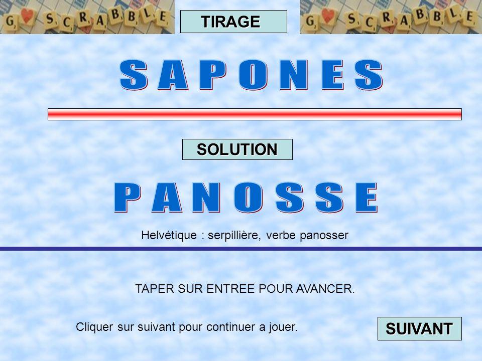 Cliquer sur suivant pour continuer a jouer. SUIVANT TAPER SUR ENTREE POUR AVANCER. TIRAGE SOLUTION Québec : causerie informelle