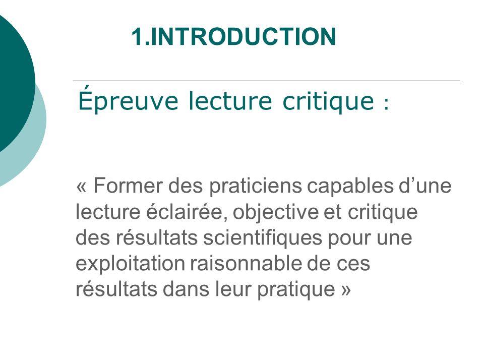 Épreuve lecture critique : « Former des praticiens capables dune lecture éclairée, objective et critique des résultats scientifiques pour une exploita