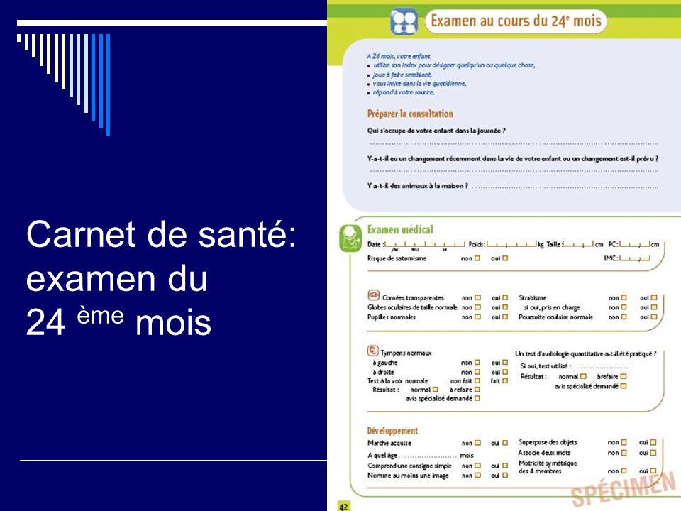 Carnet de santé: examen du 24 ème mois