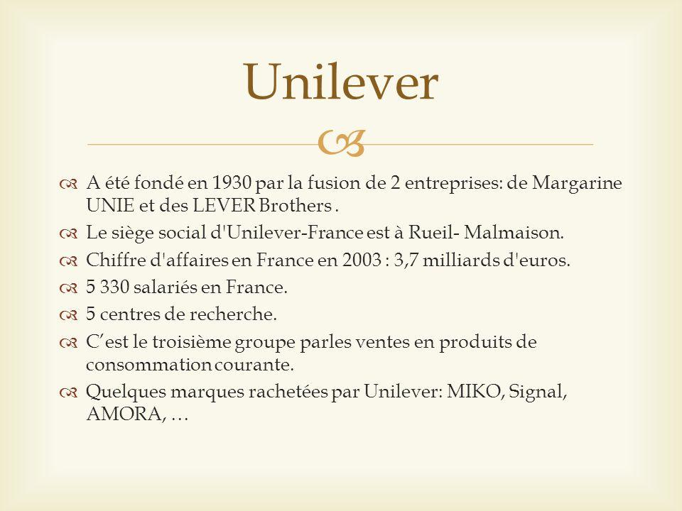 A été fondé en 1930 par la fusion de 2 entreprises: de Margarine UNIE et des LEVER Brothers. Le siège social d'Unilever-France est à Rueil- Malmaison.