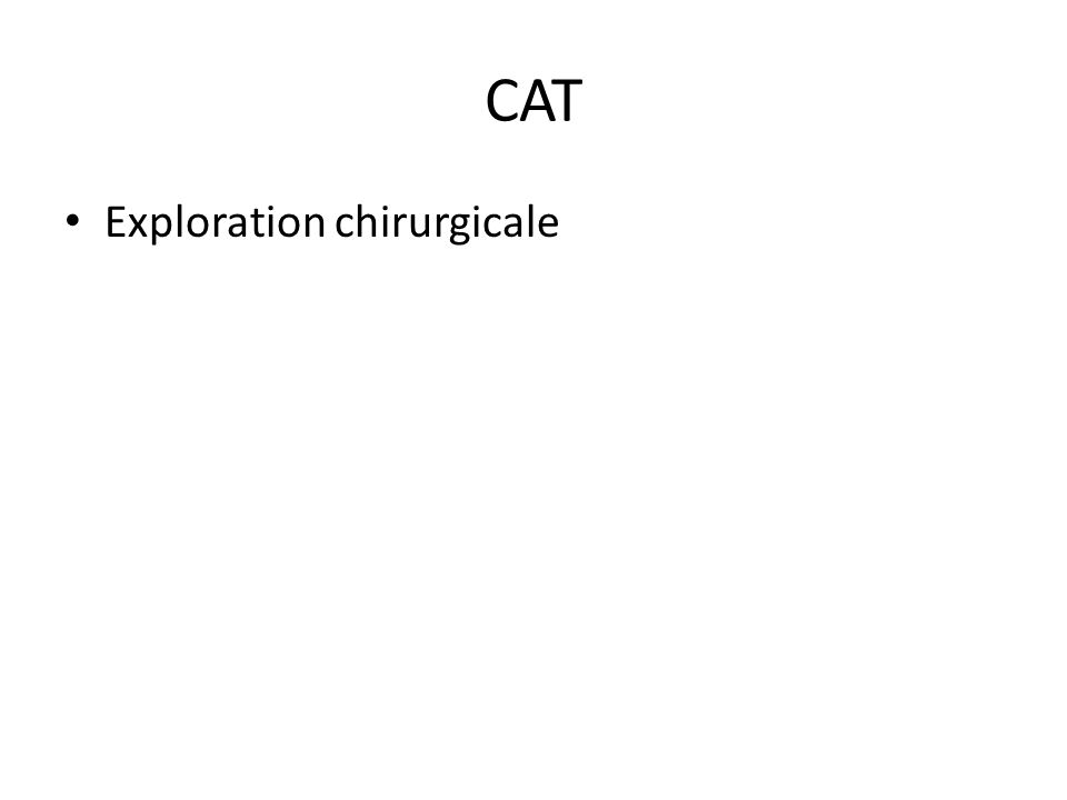 CAT Exploration chirurgicale