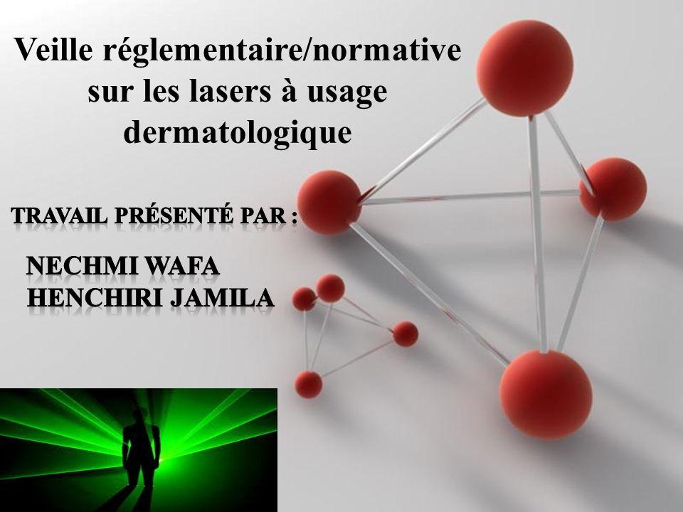 Powerpoint Templates Page 1 Powerpoint Templates Veille réglementaire/normative sur les lasers à usage dermatologique