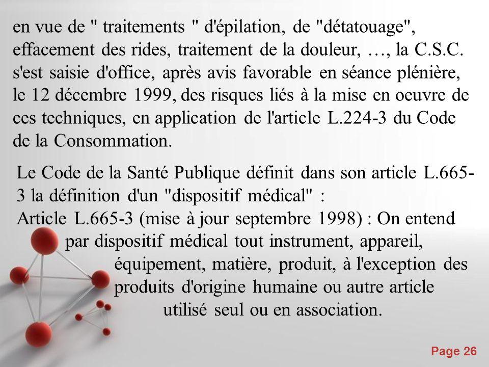 Powerpoint Templates Page 26 en vue de traitements d épilation, de détatouage , effacement des rides, traitement de la douleur, …, la C.S.C.