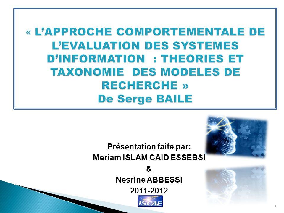 Présentation faite par: Meriam ISLAM CAID ESSEBSI & Nesrine ABBESSI 2011-2012 1