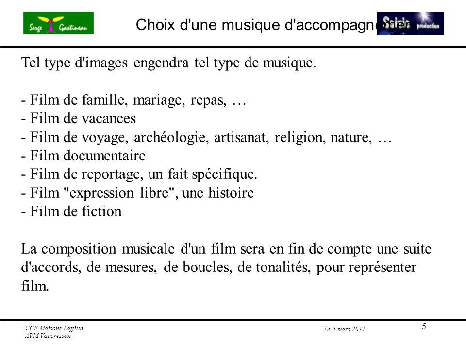 5 Le 5 mars 2011 CCF Maisons-Laffitte AVM Vaucresson Tel type d images engendra tel type de musique.