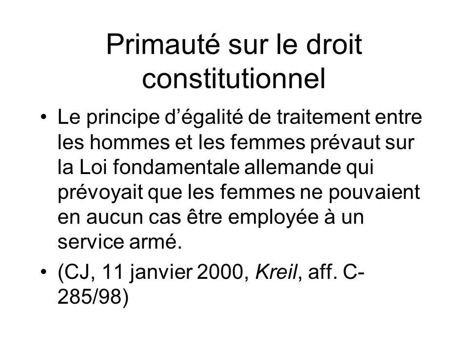 Primauté sur le droit constitutionnel Le principe dégalité de traitement entre les hommes et les femmes prévaut sur la Loi fondamentale allemande qui