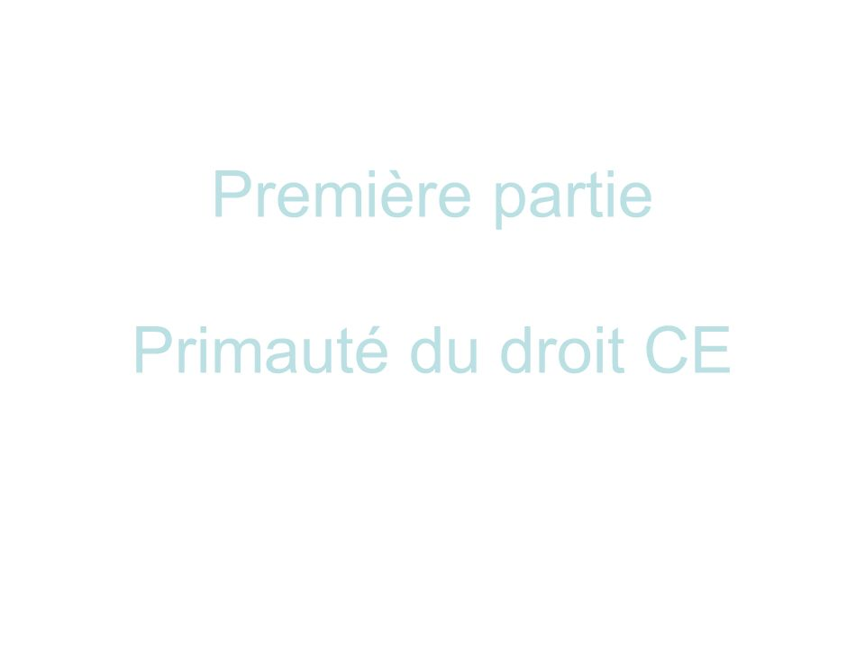 (4) Effet direct de la directive « Most of the problems surrounding the direct effect of EC law arise with directives.