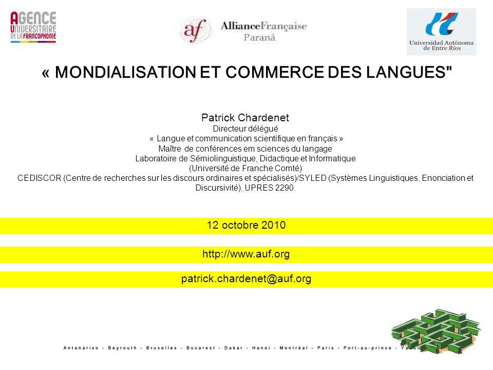 Patrick Chardenet Directeur délégué « Langue et communication scientifique en français » Maître de conférences em sciences du langage Laboratoire de S