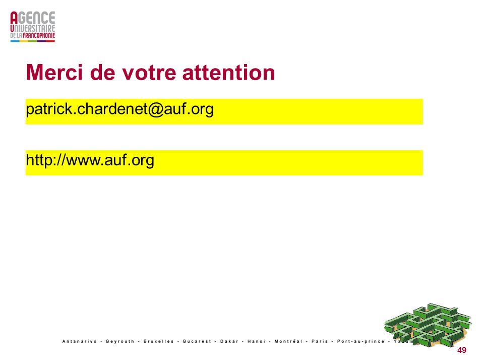 49 Merci de votre attention patrick.chardenet@auf.org http://www.auf.org