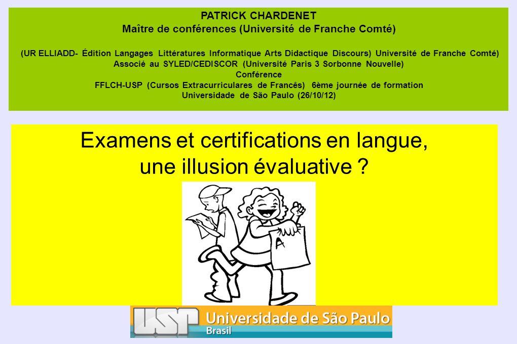 Examens et certifications en langue, une illusion évaluative : quelle utilité réelle .