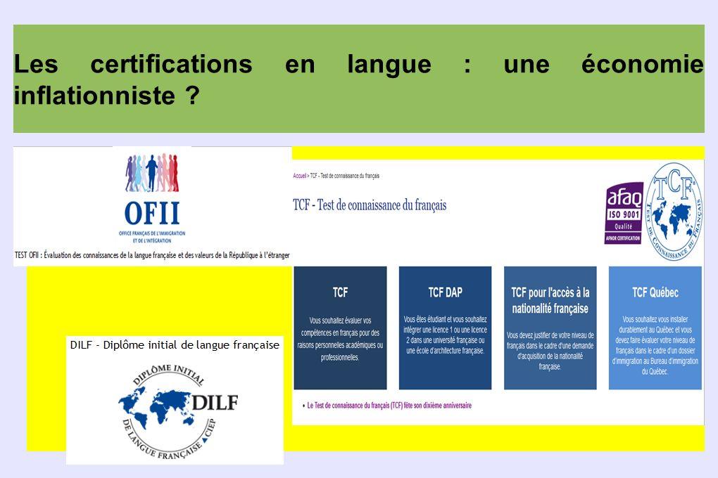 Les certifications en langue : une économie inflationniste ?