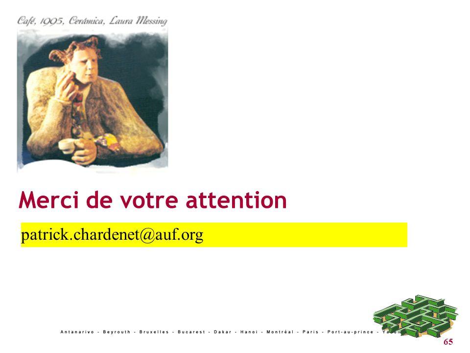 65 Merci de votre attention patrick.chardenet@auf.org