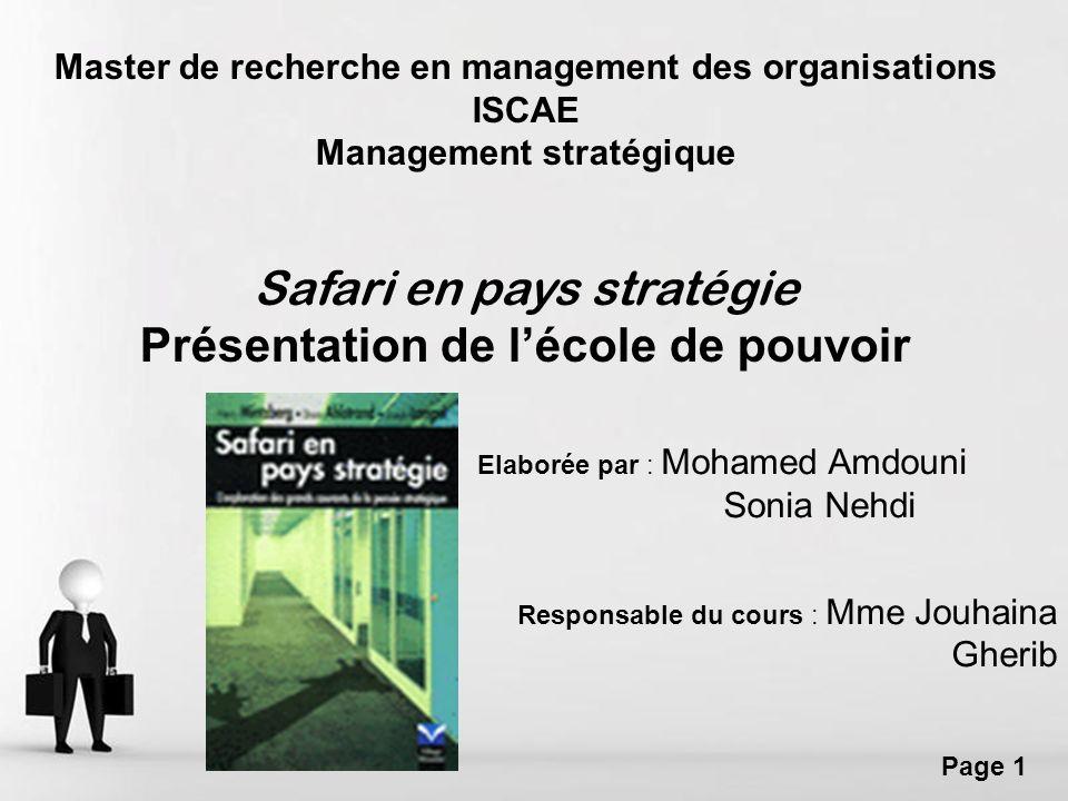 Free Powerpoint Templates Page 1 Master de recherche en management des organisations ISCAE Management stratégique Safari en pays stratégie Présentatio