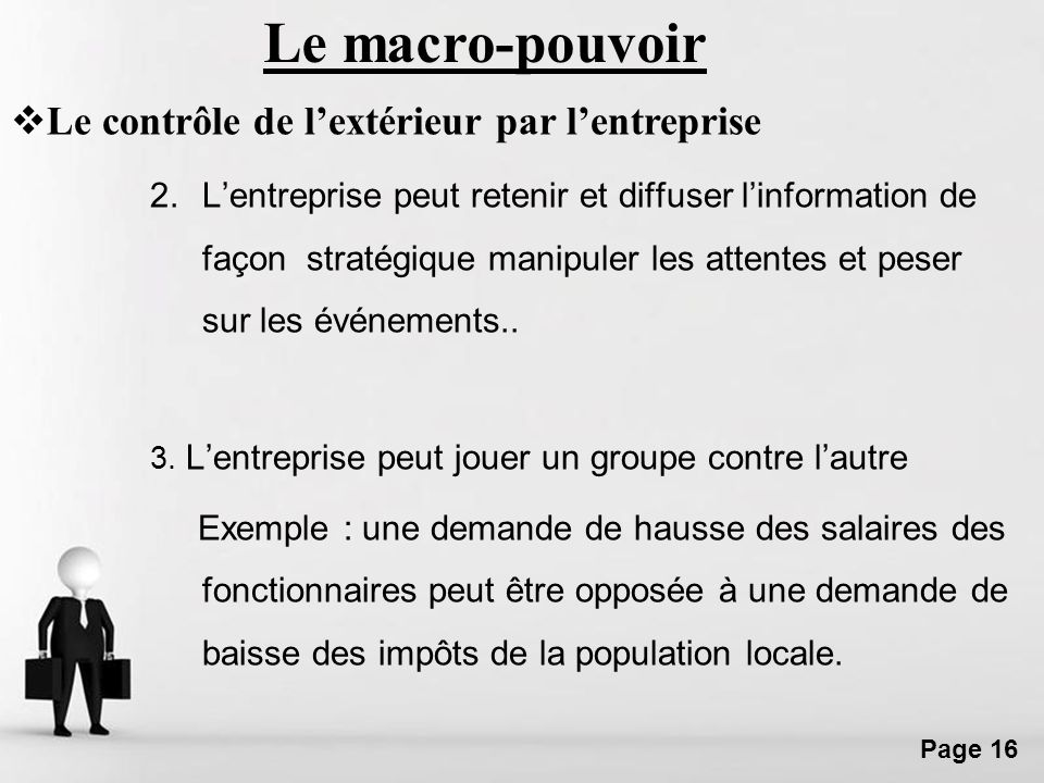Free Powerpoint Templates Page 16 2.Lentreprise peut retenir et diffuser linformation de façon stratégique manipuler les attentes et peser sur les évé