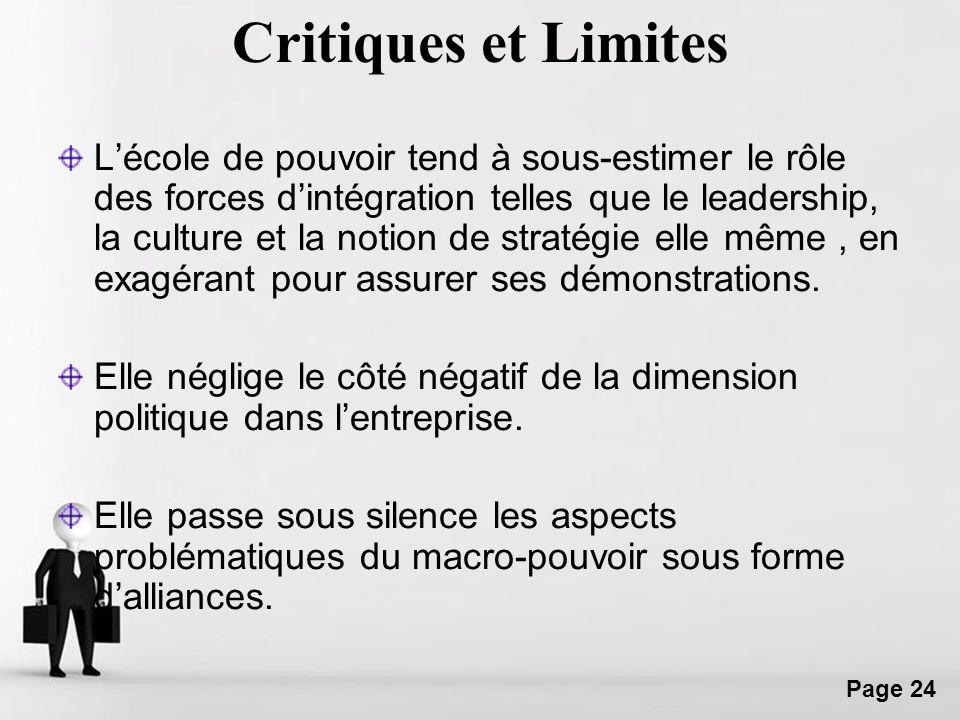 Free Powerpoint Templates Page 24 Critiques et Limites Lécole de pouvoir tend à sous-estimer le rôle des forces dintégration telles que le leadership,