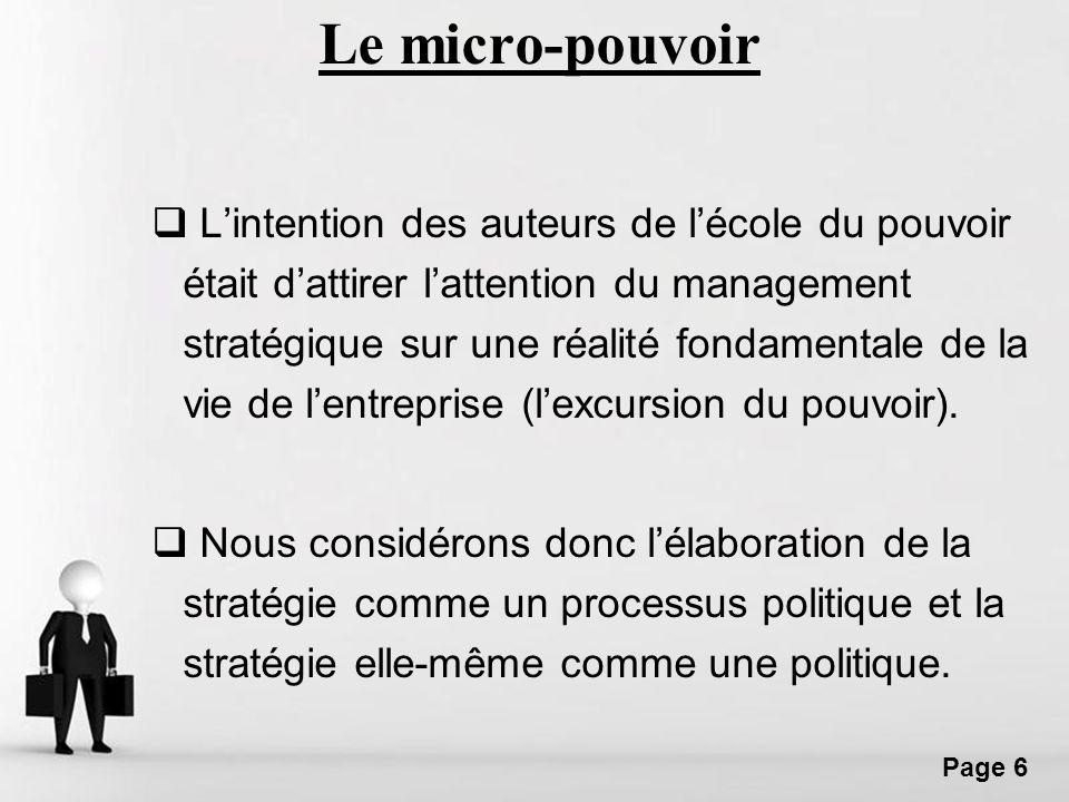 Free Powerpoint Templates Page 17 Mintzberg (1982), a expliqué comment les entreprises passent par des situations différentes : 1.Certaines entreprises deviennent linstrument dun groupe de pouvoir externe comme si elles étaient dirigées de lextérieur.