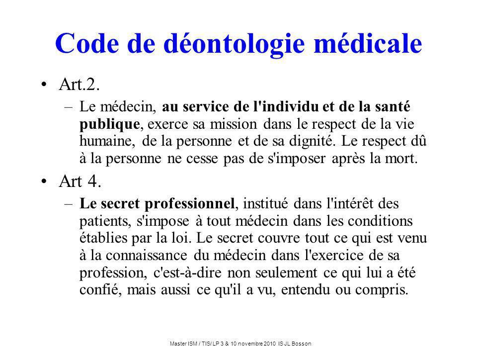 Code de déontologie médicale Art.2. –Le médecin, au service de l'individu et de la santé publique, exerce sa mission dans le respect de la vie humaine