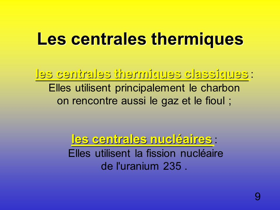 Les centrales thermiques les centrales thermiques classiques les centrales thermiques classiques les centrales thermiques classiques les centrales the