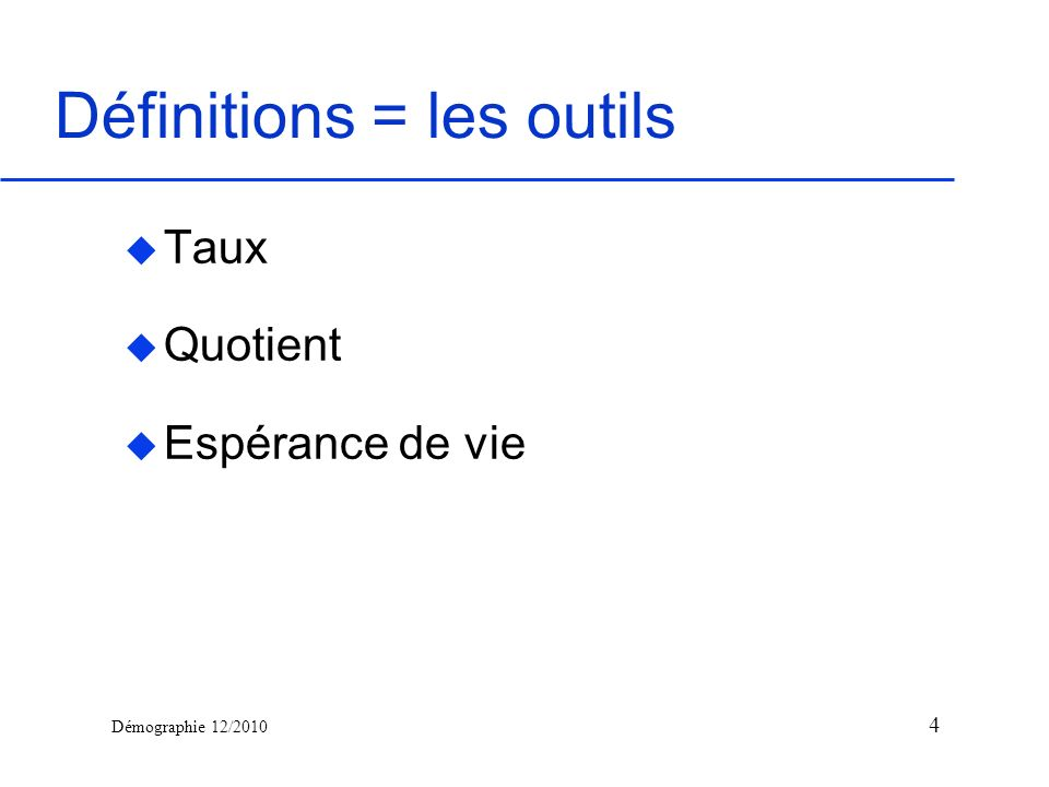 Démographie 12/2010 Champ : France métropolitaine (G.