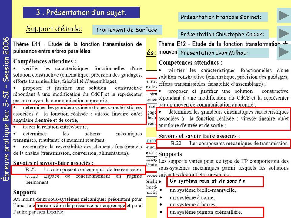 Épreuve pratique Bac S-SI – Session 2006 3. Présentation dun sujet.