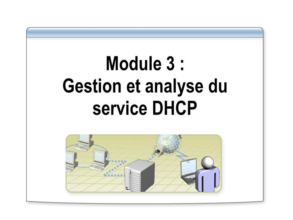 Module 3 : Gestion et analyse du service DHCP