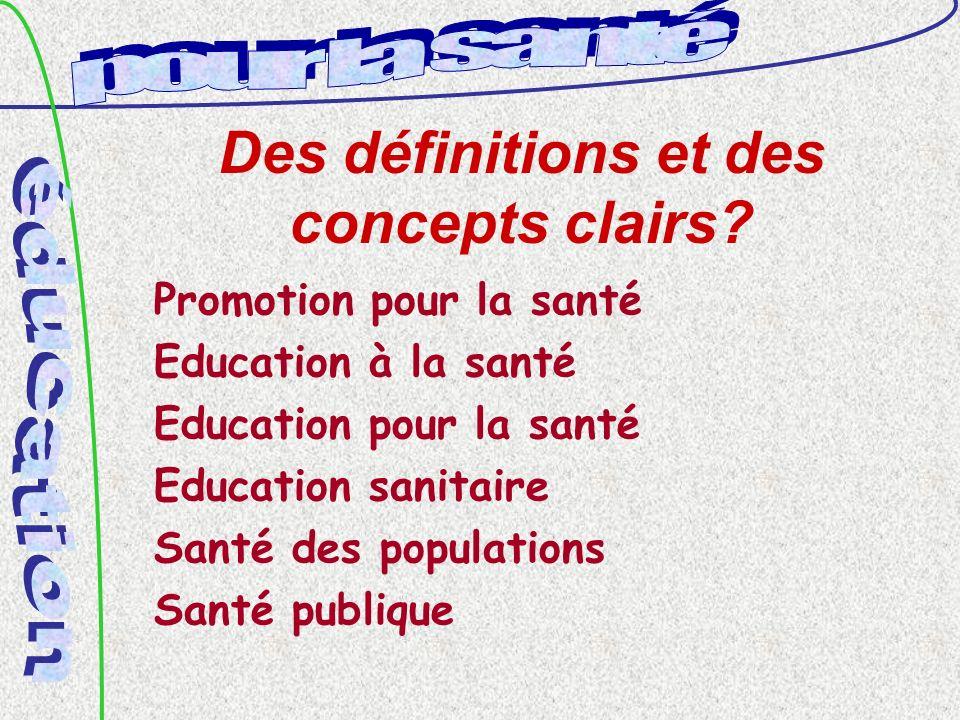 Des définitions et des concepts clairs.