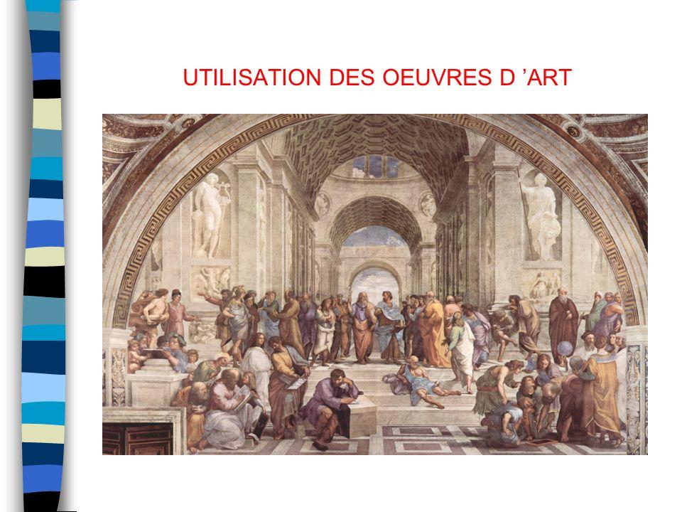 UTILISATION DES OEUVRES D ART