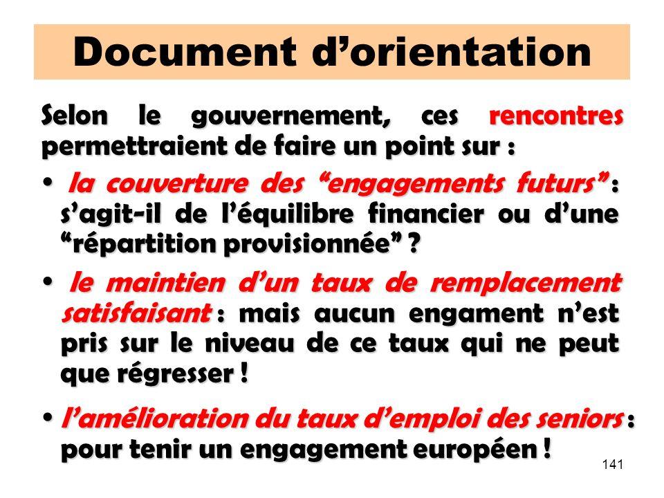 141 Document dorientation la couverture des engagements futurs : sagit-il de léquilibre financier ou dune répartition provisionnée ? la couverture des