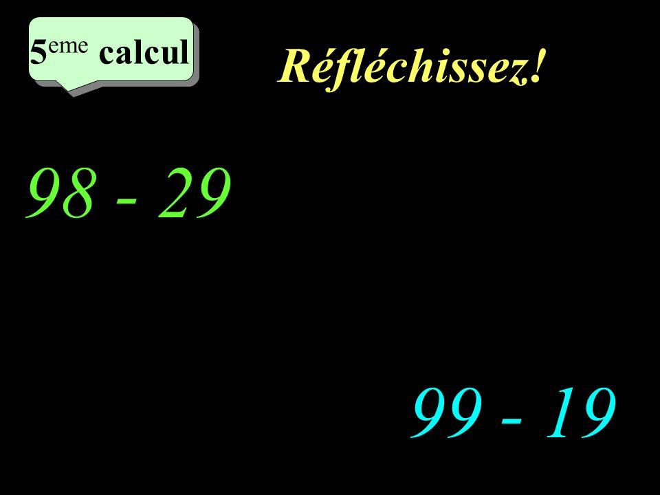 Ecrivez! 49 - 19 86 - 29 4 eme calcul 4 eme calcul 4 eme calcul