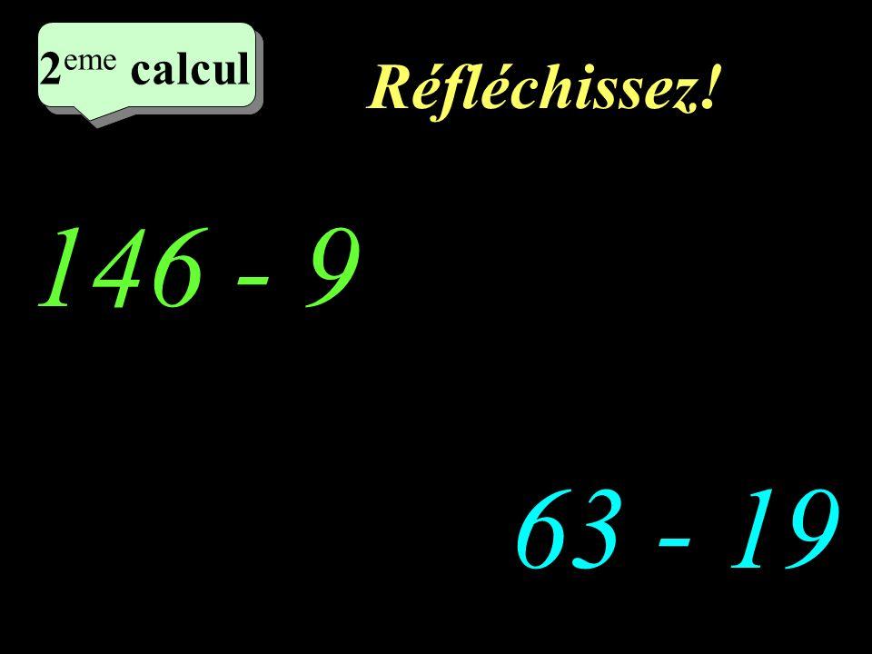 Ecrivez! –1–1 1 er calcul 1 er calcul 1 er calcul 39 - 9 18 - 9