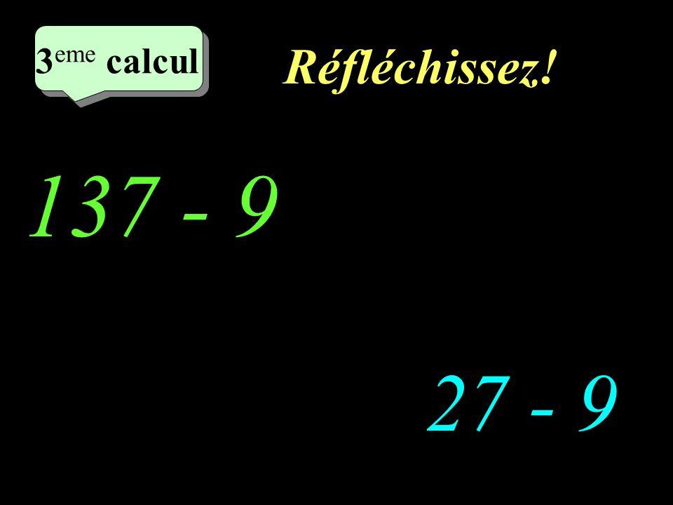 Ecrivez! 2 eme calcul 146 - 9 63 -19 2 eme calcul 2 eme calcul 2 eme calcul