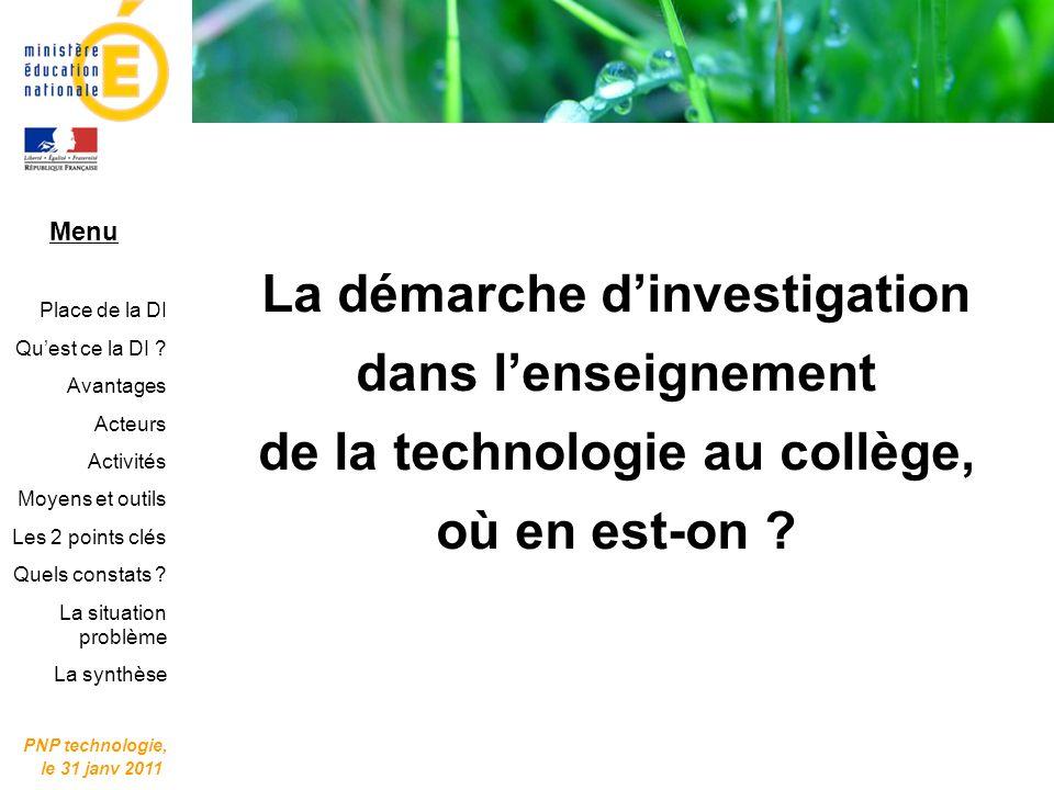 Quelle est la place de la démarche dinvestigation dans lenseignement de la technologie au collège .
