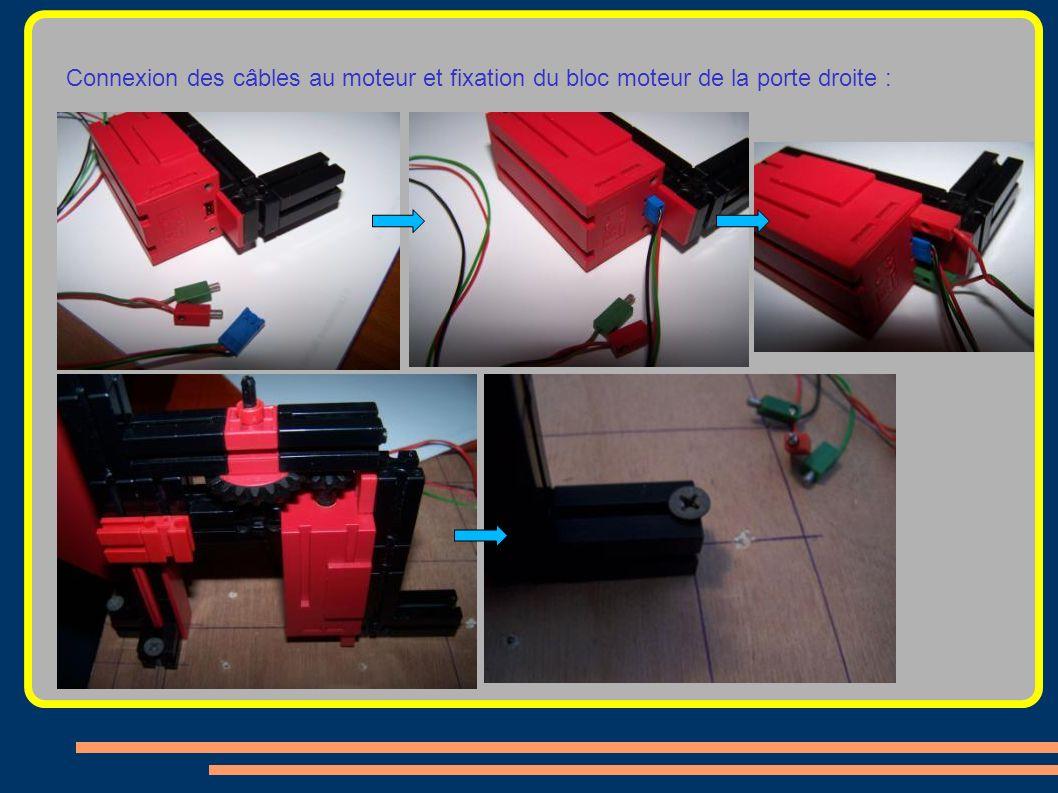 Connexion des câbles au moteur et fixation du bloc moteur de la porte droite :