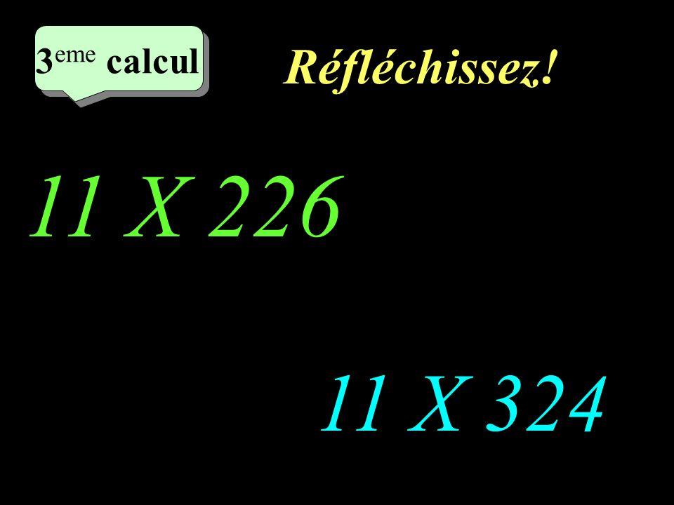 Ecrivez! 2 eme calcul 2 eme calcul 2 eme calcul 2 eme calcul 11 X 134 11 X 152