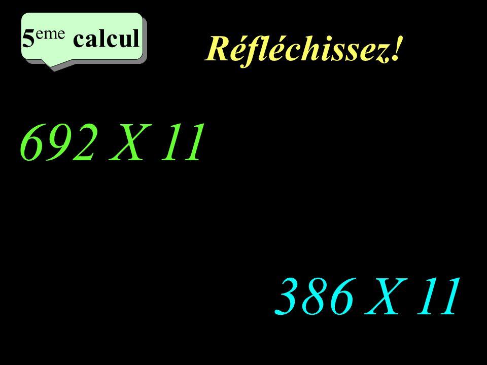 Ecrivez! 11 X 448 11 X 562 4 eme calcul 4 eme calcul 4 eme calcul