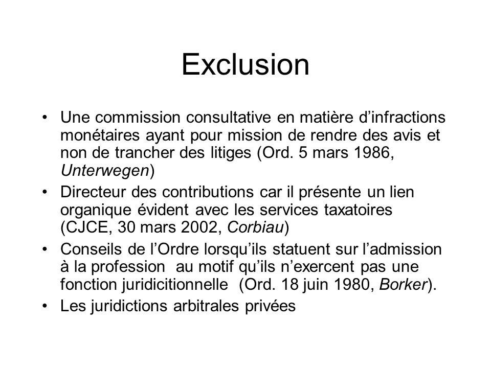 Exclusion Une commission consultative en matière dinfractions monétaires ayant pour mission de rendre des avis et non de trancher des litiges (Ord. 5