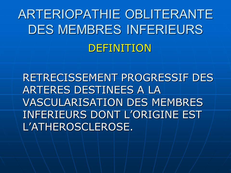 SEMIOLOGIE LA CLAUDICATION INTERMITTENTE DES MEMBRES INFERIEURS Douleur à type de crampe progressive au cours de la marche touchant le même groupe musculaire nécessitant larrêt de leffort disparaissant à larrêt.