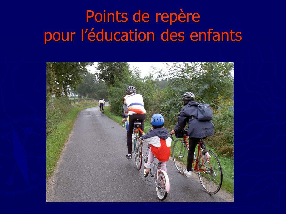 Points de repère pour léducation des enfants