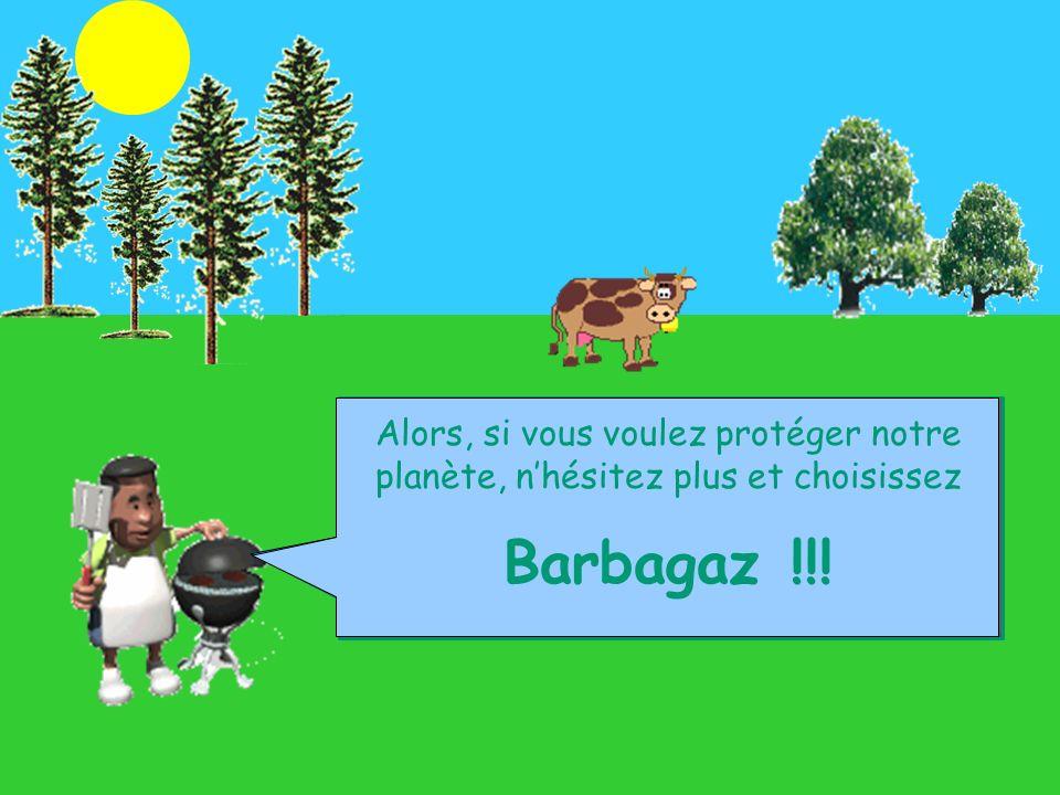 Et oui, alors quun barbecue à charbon classique libère du dioxyde de carbone dans latmosphère, ce barbecue à gaz est 100 % écologique .